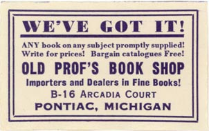 Old Prof's Book Shop, Pontiac, Michigan (approx 50mm x 30mm). Courtesy of J.C. & P.C. Dast.
