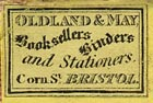 Oldland & May, Booksellers, Binders and Stationers, Bristol, England (22mm x 14mm, ca.1853).