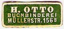 H. Otto, Buchbinderei, Berlin, Germany (21mm x 9mm, ca.1911). Courtesy of Michael Kunze.