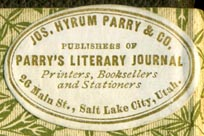 Jos. Hyrum Parry & Co., Printers, Booksellers and Stationers, Salt Lake City, Utah (33mm x 22mm, ca.1884). Courtesy of Robert Behra.
