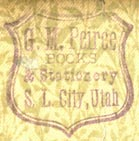G.M. Peirce, Books & Stationery, Salt Lake City, Utah (inkstamp, 22mm x 23mm, ca.1880s?). Courtesy of Robert Behra.
