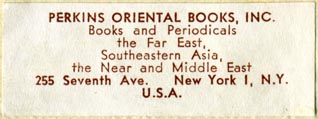 Perkins Oriental Books, New York, NY (52mm x 20mm, after 1950). Courtesy of Robert Behra.