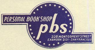 Personal Book Shop - PBS, San Francisco, California (52mm x 27mm). Courtesy of Donald Francis.