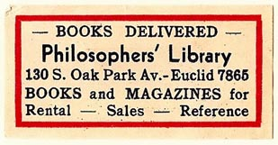 Philosophers' Library, Chicago, Illinois (50mm x 25mm, ca.1930s?). Courtesy of S. Loreck.