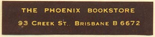 The Phoenix Bookstore, Brisbane, Australia (51mm x 11mm). Courtesy of Donald Francis.