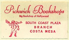 Pickwick Bookshops, Hollywood - Costa Mesa, California (38mm x 21mm). Courtesy of Donald Francis.