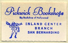 Pickwick Bookshops, San Bernardino, California (38mm x 23mm). Courtesy of Donald Francis.