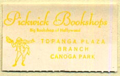 Pickwick Bookshops, Canogo Park, California (38mm x 22mm). Courtesy of Donald Francis.