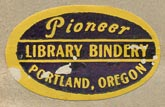 Pioneer Library Bindery, Portland, Oregon (26mm x 16mm).