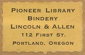 Pioneer Library Bindery, Portland, Oregon (27mm x 17mm).