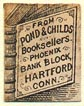 Pond & Childs, Booksellers, Hartford, Connecticut (13mm x 17mm). Courtesy of Donald Francis.