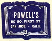 Powell's, San Jose, California (28mm x 22mm). Courtesy of Donald Francis.
