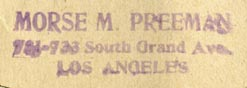 Morse M. Preeman [music publisher], Los Angeles, California (inkstamp, 37mm x 11mm). Courtesy of Robert Behra.
