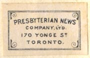 Presbyterian News Company, Toronto, Canada (23mm x 14mm, ca.1889?). Courtesy of Robert Behra.