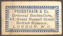 Probsthain & Co, Oriental Booksellers, London, England (34mm x 19mm). Courtesy of Robert Behra.