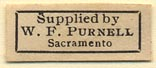W.F. Purnell, Sacramento, California (25mm x 10mm). Courtesy of Donald Francis.