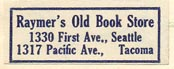 Raymer's Old Book Store, Seattle & Tacoma, Washington (27mm x 11mm).