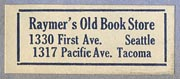 Raymer's Old Book Store, Seattle & Tacoma, Washington (28mm x 11mm, ca.1928).
