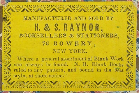H. & S. Raynor, Booksellers & Stationers, New York, NY (76mm x 50mm, ca. 1839). Courtesy of Peter Christian Pehrson.