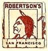 Robertson's, San Francisco, California (13mm x 15mm). Courtesy of S. Loreck.