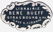 Librairie René Rueff, Strasbourg, France (35mm x 21mm, after 1902). Courtesy of Michael Kunze.