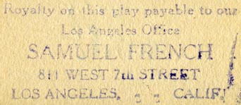 Samuel French [drama publishers], Los Angeles, California (inkstamp, 56mm x 23mm, ca.1926). Courtesy of R. Behra.