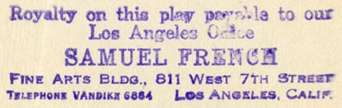 Samuel French [drama publishers], Los Angeles, California (inkstamp, 61mm x 18mm, ca.1930). Courtesy of R. Behra.