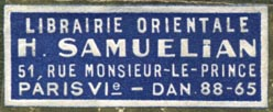 H. Samuelian, Librairie Orientale, Paris (40mm x 15mm). Courtesy of Robert Behra.