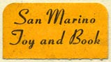 San Marino Toy and Book, San Marino, California (25mm x 14mm). Courtesy of Donald Francis.