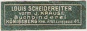 Louis Scheidereiter, Buchbinderei, Königsberg [now Kaliningrad, Russia] (29mm x 10mm, after 1907). Courtesy of Michael Kunze.
