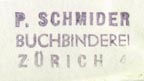 P. Schmider, Buchbinderei, Zürich, Switzerland (22mm x 11mm, ca.1937). Courtesy of Robert Behra.