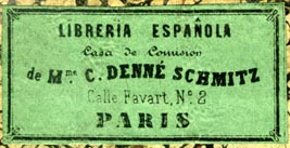 Libreria Espanola de Mme. C. Denne Schmitz, Paris (43mm x 21mm). Courtesy of Robert Behra.