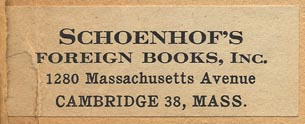 Schoenhof's Foreign Books, Cambridge MA (50mm x 19mm, ca. 1951).