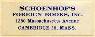 Schoenhof's Foreign Books, Cambridge, Massachusetts (51mm x 19mm, after 1944). Courtesy of Robert Behra.