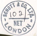 Schott & Co., London, England (inkstamp, 23mm dia.). Courtesy of Robert Behra.