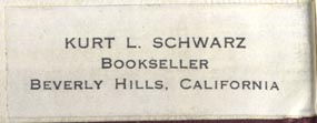 Kurt L. Schwarz, Bookseller, Beverly Hills, California (43mm x 16mm, ca.1950s?). Courtesy of Robert Behra.