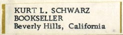 Kurt L. Schwarz, Bookseller, Beverly Hills, California (40mm x 11mm). Courtesy of Robert Behra.