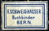 E. Schweighauser, Buchbinder, Bern (26mm x 16mm, ca.1892). Courtesy of Robert Behra.