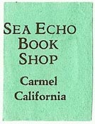 Sea Echo Book Shop, Carmel, California (21mm x 28mm). Courtesy of S. Loreck.