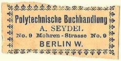 A. Seydel, Polytechnische Buchhandlung, Berlin, Germany (41mm x 18mm). Courtesy of S. Loreck.