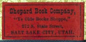 Shepard Book Company, Salt Lake City, Utah (27mm x 12mm, ca.1902?). Courtesy of Robert Behra.