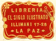 El Siglo Ilustrado, Libreria, La Paz, Bolivia (34mm x 24mm, after 1917). Courtesy of Robert Behra.