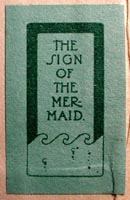 The Sign of the Mermaid, Eastern U.S.?, (32mm x 20mm, ca.1920s). Courtesy of Albert Mendez.
