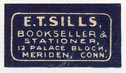 E.T. Sills, Meriden, Connecticut (20mm x 11mm).