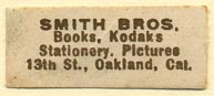 Smith Bros., Oakland, California (31mm x 12mm). Courtesy of Donald Francis.