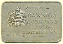 Smith-Carroll Company, Lexington, Kentucky (39mm x 27mm). Courtesy of Donald Francis.