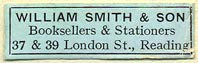 William Smith & Son, Booksellers & Stationers, Reading, England (32mm x 10mm). Courtesy of Donald Francis.
