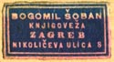 Bogomil Šoban, Knjigoveža [binder], Zagreb, Croatia (20mm x 11mm, after 1940). Courtesy of Robert Behra.