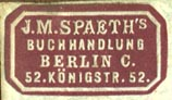 J.M. Spaeth's Buchhandlung, Berlin, Germany (25mm x 14mm). Courtesy of Robert Behra.