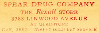 Spear Drug Company, Detroit, Michigan (inkstamp, 62mm x 20mm, ca.1930s?). Courtesy of Robert Behra.